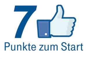 Einrichten eines unternehmerischen facebook-Auftritts - 7 Punkte zum Start
