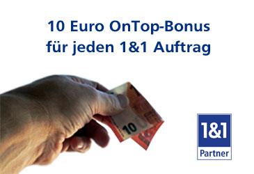 Sichern Sie sich für jeden 1&1 Auftrag 10,- € on top