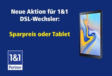 Für 1&1 DSL-Wechsler: Sparpreis oder kostenloses Tablet