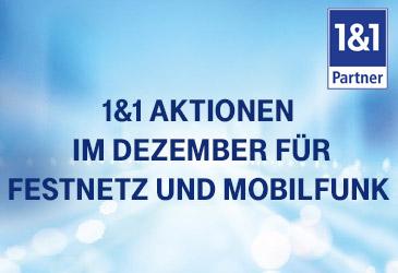 1&1 DSL- und Mobilfunkaktionen im Dezember