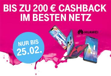 Telekom: 200,- € Cashback für Huawei Smartphones