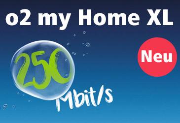 Neu: o2 my Home XL mit bis zu 250 MBit/s