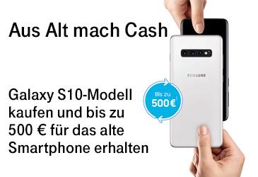 Aus Alt mach Cash: Bis zu 500 € für das alte Samsung Smartphone