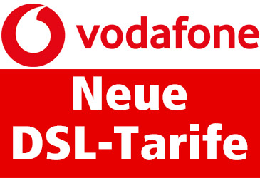 Ab 2. September: Neue Vodafone DSL-Tarife