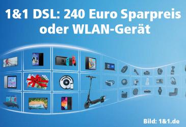 1&1 DSL: 240 € Sparvorteil oder cooles WLAN-Gerät