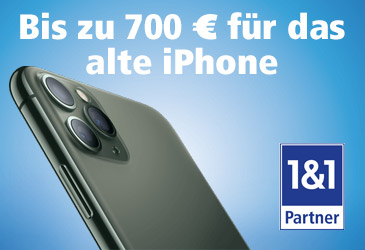 Alt gegen neu: 1&1 zahlt Ihren Kunden bis zu 700 € für das alte iPhone