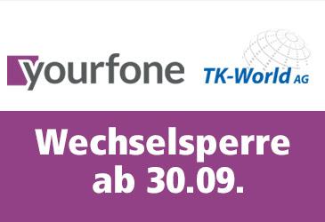 yourfone Wechselsperre: Holen Sie Ihre Vermarktung jetzt zur TK-World!