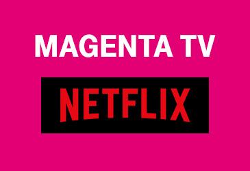 Neu bei der Telekom: MagentaTV Netflix