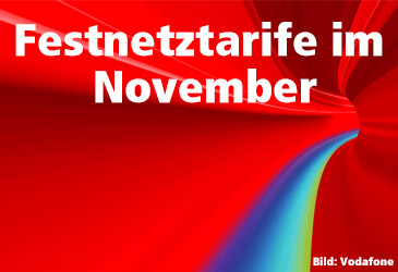Vodafone und Unitymedia Festnetztarife im November