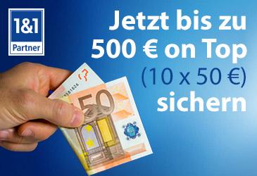 1&1: Bis zu 500 € OnTop-Bonus für Ihre erfolgreiche Vermarktung