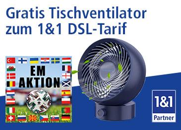 1&1 DSL-Aktion mit gratis Tischventilator für Ihre Kunden