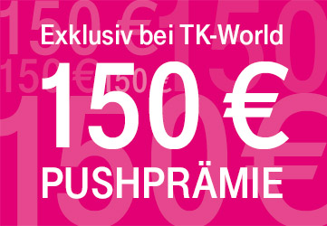 TK-World Exklusivaktion: 150 € Push-Prämie für Telekom MagentaMobil Tarife!